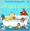 Al Agua Patos!