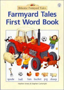 Farmyard Tales First Word Book