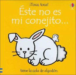 Este No Es Mi Conejito (That's Not My Bunny)