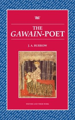 The Gawain Poet (Writers and their Work Series)