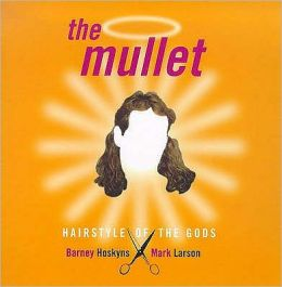The Mullet : Hairstyle of the Gods