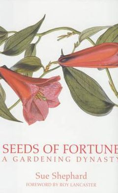 Seeds of Fortune: A Great Gardening Dynasty