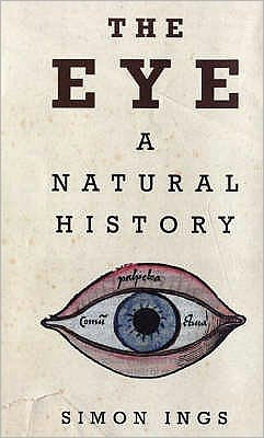 The Eye : A Natural History