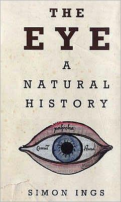 The Eye : A Natural History