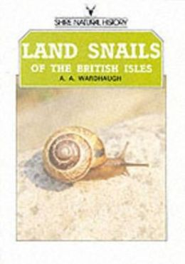Land Snails of the British Isles