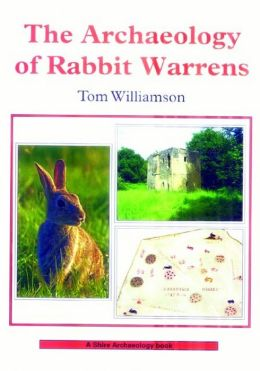 The Archaeology of Rabbit Warrens