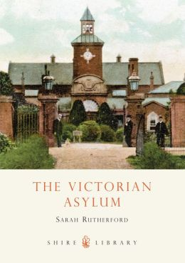 Victorian Asylum