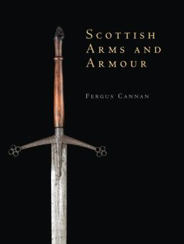Scottish Arms and Armour