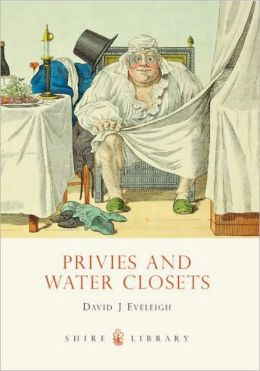 Privies and Water Closets