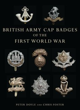 British Army Cap Badges of the First World War