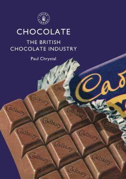 Chocolate: The British Chocolate Industry