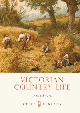 Victorian Country Life