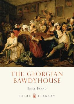 The Georgian Bawdyhouse