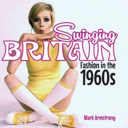 Swinging Britain: Fashion in the 1960s