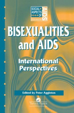 Bisexualities and AIDS: International Perspectives