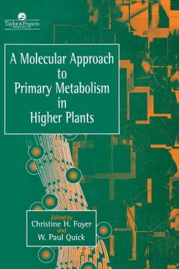 A Molecular Approach To Primary Metabolism In Higher Plants Ence On Manufacturing Research