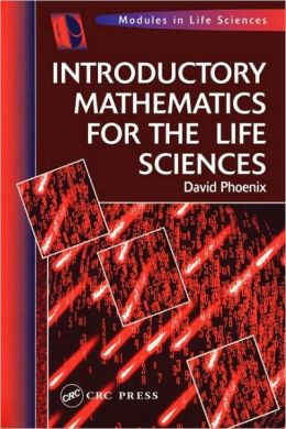 Introductory Mathematics for the Life Sciences