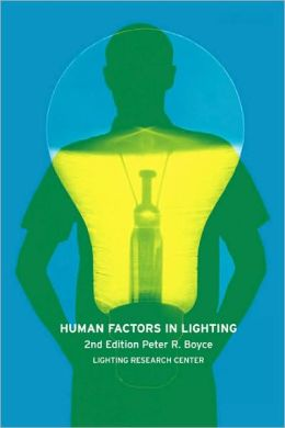 Human Factors In Lighting, Second Edition
