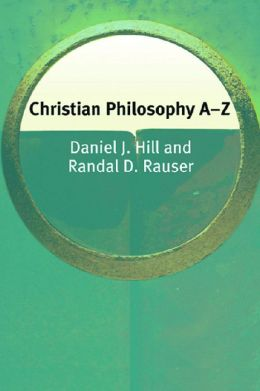 Christian Philosophy A-Z