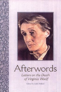 Afterwords: Letters on the Death of Virginia Woolf