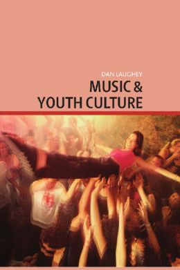 Music and Youth Culture