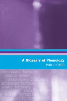A Glossary of Phonology