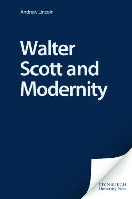 Walter Scott and Modernity