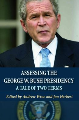 Assessing the George W. Bush Presidency