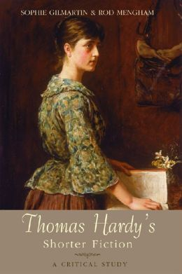 Thomas Hardy's Shorter Fiction: A Critical Study