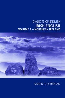 Irish English, volume 1 - The North of Ireland