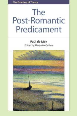 The Post-Romantic Predicament