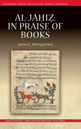 Al-Jahiz: In Praise of Books