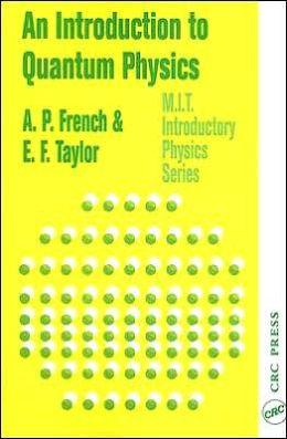 Introduction to Quantum Physics