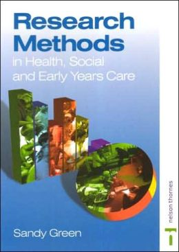 Research Methods in Health, Social and Early Years Care