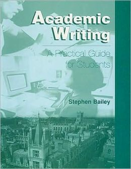 Academic Writing: A Practical Guide for Students