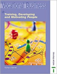 Training, Developing, and Motivating People