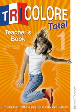 Tricolore Total 1: Teacher's Book