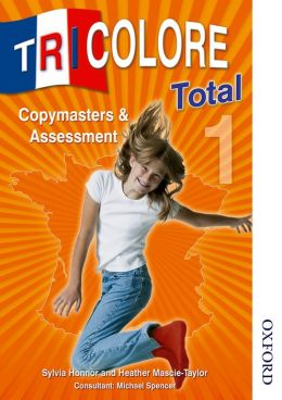 Tricolore Total 1: Copymasters & Assessment