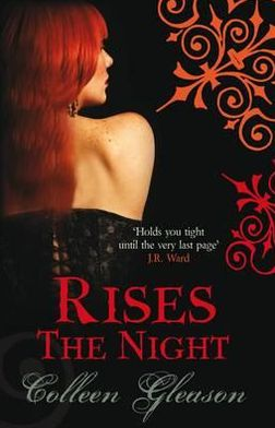 Rises the Night. Colleen Gleason