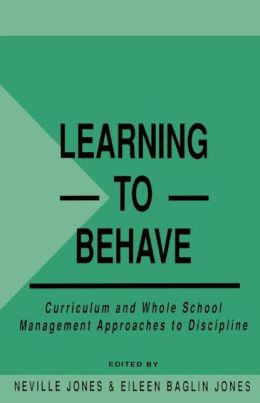 Learning to Behave: Curriculum and Whole School Management Approaches to Discipline