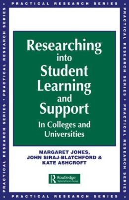 Researching into Student Learning and Support in Colleges and Universities