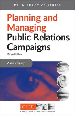 Planning and Managing Public Relations Campaigns