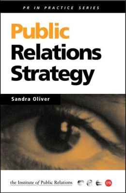 Public Relations Strategy: A Guide to Corporate Communications Management