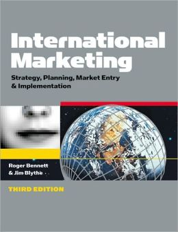 International Marketing: Strategy Planning, Market Entry and Implementation