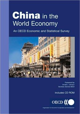 China in the World Economy: An OECD Economic and Statistical Survey