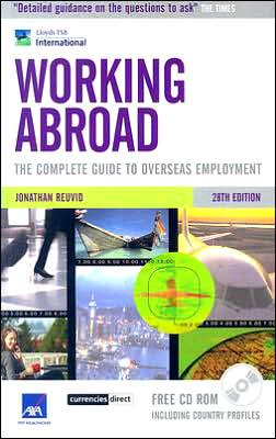 Working Abroad: The Complete Guide to Overseas Employment