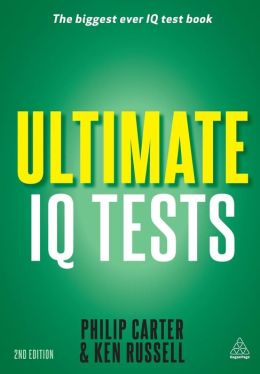 Ultimate IQ Tests: 1000 Practice Test Questions to Boost Your Brain Power