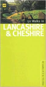50 Walks in Lancashire and Cheshire: 50 Walks of 2 to 10 Miles