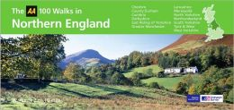 Northern England: Walks of 2 to 10 Miles