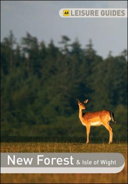 AA Leisure Guide: New Forest and Isle of Wright
